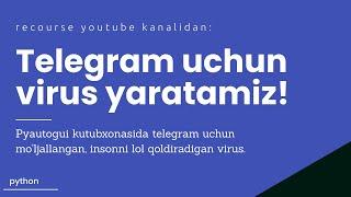 Telegram uchun virus