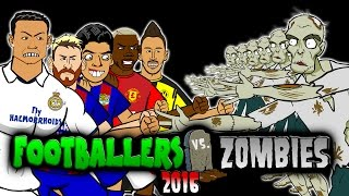 Footballers vs Zombies -2016! HALLOWEEN SPECIAL!(MSN! CR7! Muller! Aubameyang! Pogba! Costa Parody)
