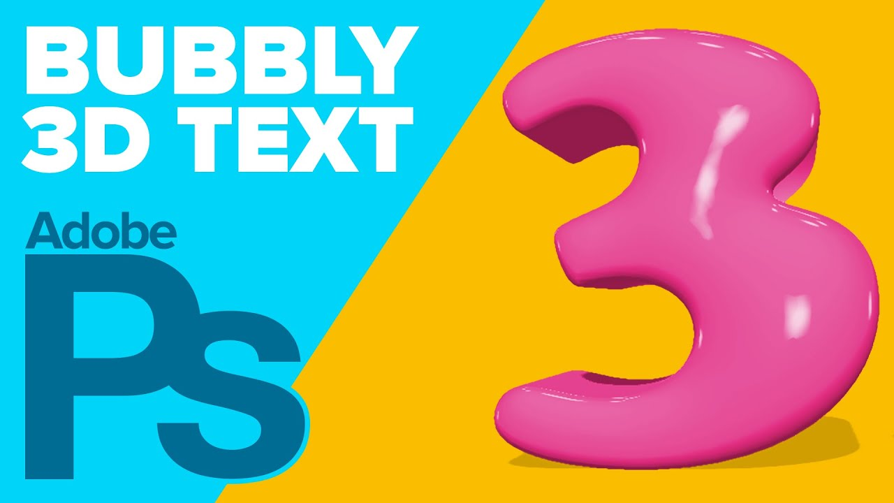 How To Create 3D Bubbly Text In Photoshop CS6 Extended