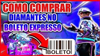 💎PASSO A PASSO De COMO COMPRAR DIAMANTES Pelo BOLETO EXPRESS No FREE FIRE Em 2021