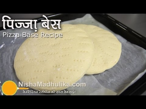 Pizaa Base Recipe – How to make Pizza Base at home?