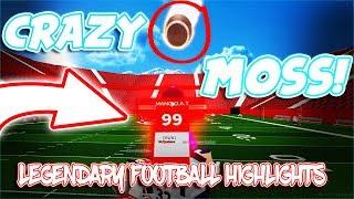 CRAZY MOSS!!! | ROBLOX | Legendary Football Highlights PT.12