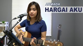 ARMADA - HARGAI AKU ( COVER BY SASA TASIA )