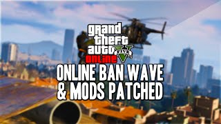 GTA 5 Online CRAZY Ban Wave and Mods Patched! (GTA 5 Mods)