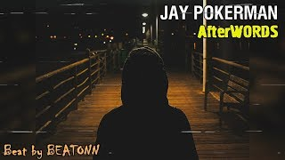 Jay Pokerman - AfterWORDS (Official Audio)