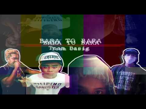 Bara to Bara - Team Dasig