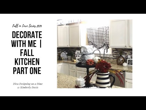 Fall in Love Series 2019 | Decorate with Me | Fall Kitchen | Part One