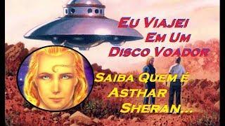 Baixar Asthar Sheran - Quem é? Confira sua mensagem à Terra!!!