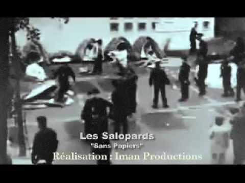 Les Salopards / Sans Papiers