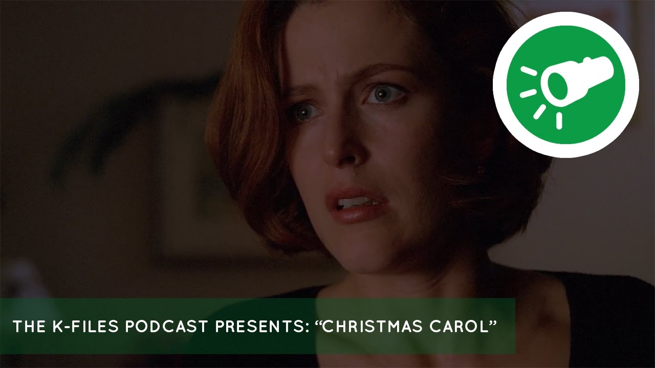 X Files Christmas Carol.The X Files Podcast The K Files Presents Christmas Carol Hollywood Redux
