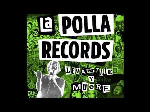 La Polla Records - Levántate y Muere (2020)(FULL ÁLBUM)