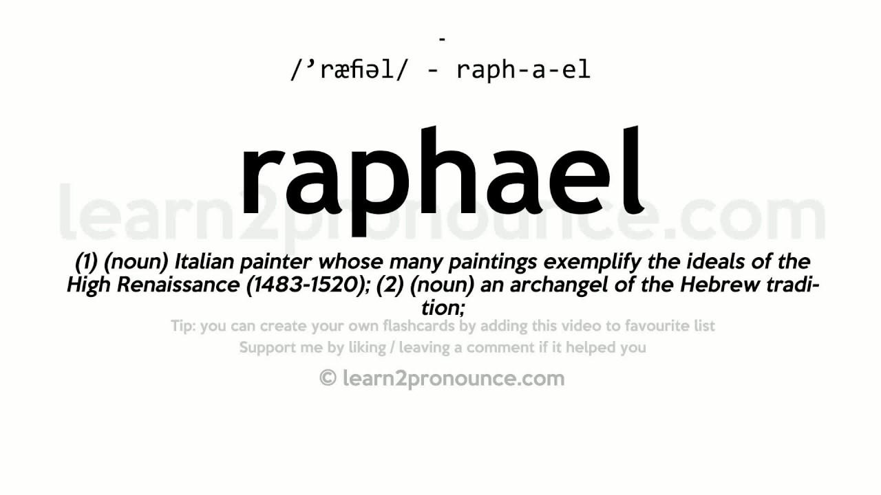 Raphael Pronunciation And Definition