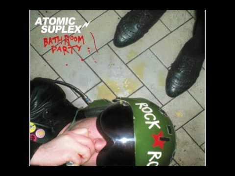Atomic Suplex - Bathroom Party (Full Album)