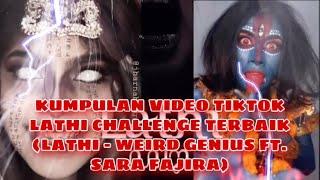 KUMPULAN VIDEO TIKTOK LATHI CHALLENGE TERBAIK (Weird Genius Lathi ft. Sara Fajira)   OMG I'M SHOCKED
