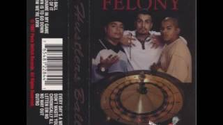 Felony - No Way Out