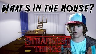 What's in the House? - Strangest Things