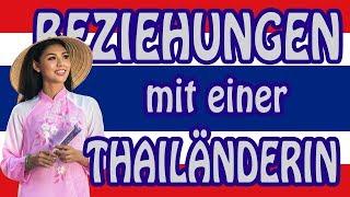 Beziehungen mit einer Thailänderin  - Unterschiede und Probleme im Vergleich zu Deutschen
