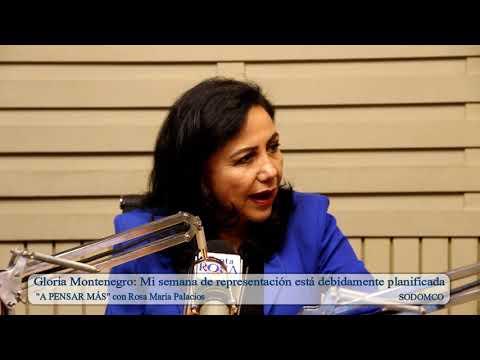 Gloria Montenegro: Mi semana de representación está debidamente planificada