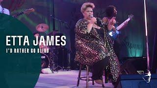 Etta James - I'd Rather Go Blind (Live At Montreux 1993)