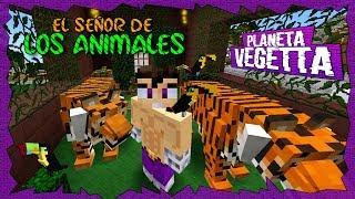 EL SEÑOR DE LOS ANIMALES - PLANETA VEGETTA