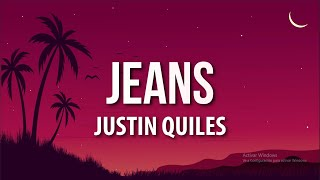 Justin Quiles - Jeans (Letra/Lyrics)
