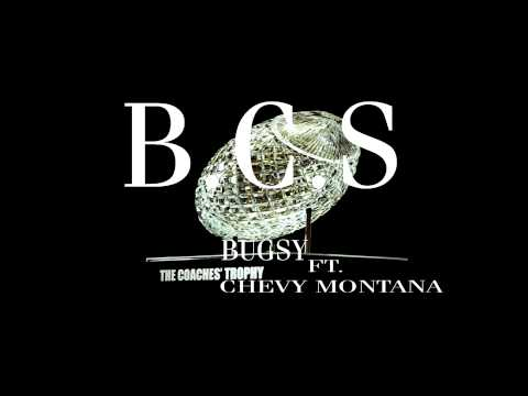 BUGSY MORAN FT CHEVY MONTANA-B.C.S. (Bitch Come Suck)