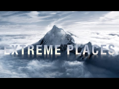 Top 10 Most Extreme Places In The World