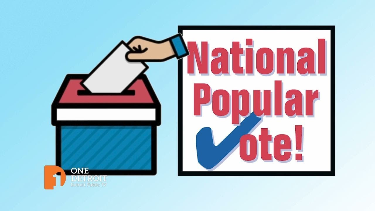 The Electoral College and the National Popular Vote | One Detroit Clip