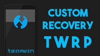 Install TWRP Custom Recovery on any Android Phones with easy method FASTBOOT | ODIN | OFFICIAL APP
