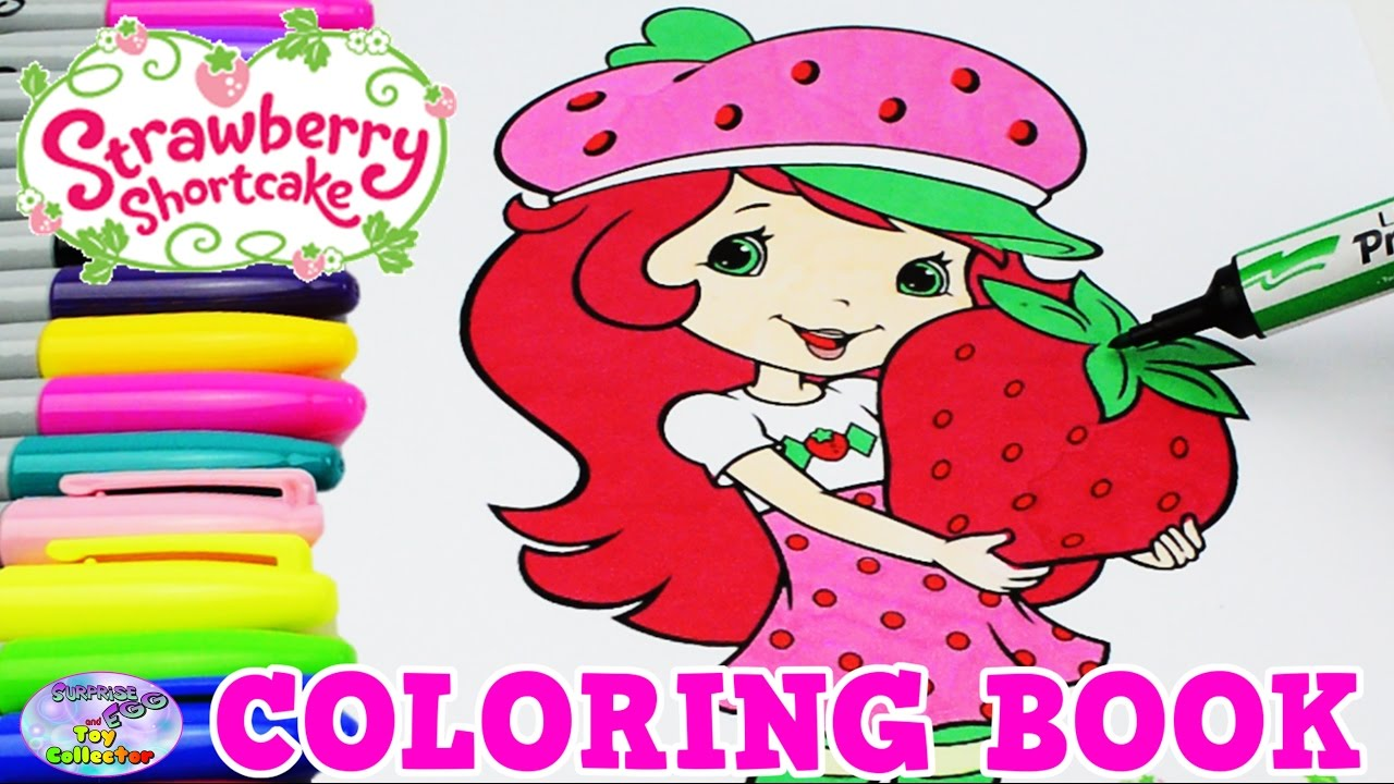 - Strawberry Shortcake Coloring Book Show Episode Surprise Egg And