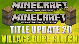 Minecraft Xbox + PS3 NEW Title Update 20 Funny Village Duplication Glitch