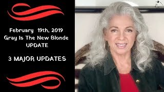 Feb 19th, 2019 Documentary Update - Gray Is The New Blonde
