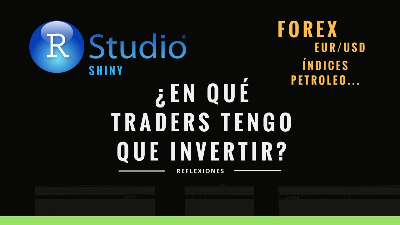Machine Learning, Forex ¿En que traders tengo que invertir?
