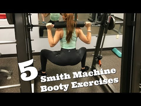 5 Smith Machine Booty Exercises   Develop, Shape and Tone