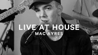 Show Me - Mac Ayres [Live at House]
