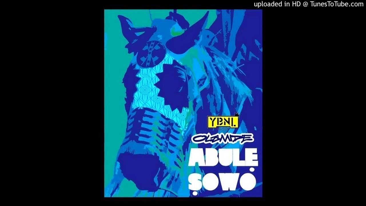 Download Olamide - Abule Sowo (Mp3 Download)