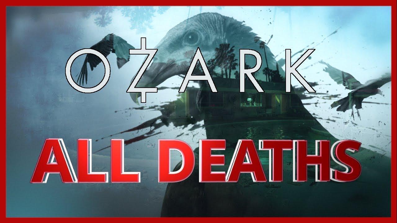 Download Ozark Season 1 All Deaths   Body Count