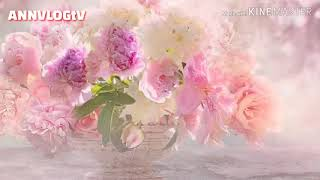 It's amazing and so Relaxing different beautiful flowers - ANNVLOGtV