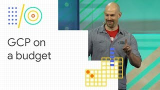 Google Cloud Platform on a shoestring budget (Google I/O '18) thumbnail