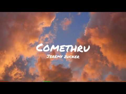 jeremy-zucker---comethru-(lyrics)