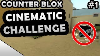 ROBLOX COUNTER BLOX CINEMATIC MODE CHALLENGE #1