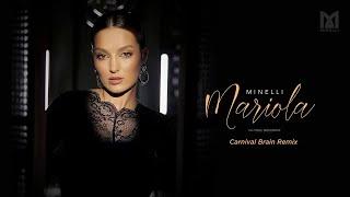 Minelli - Mariola (Carnival Brain Remix)