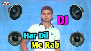 Har Dil Me Hai Rab Basta | New Dj Song | Old is Gold | Akshay kumar | Bollywood Dj Song | New Dj Mix