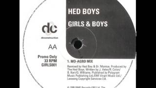Hed Boys - Girls And Boys (Mo-Agro Mix)