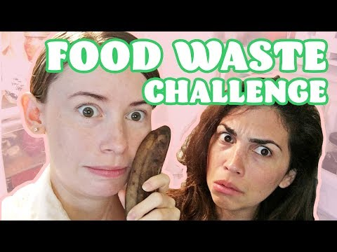 We Tried To Waste Zero Food For 30 Days