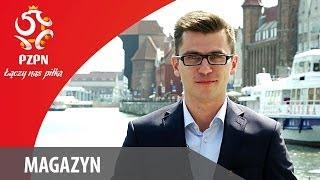 Magazyn - ŁĄCZY NAS PIŁKA - odc. #4