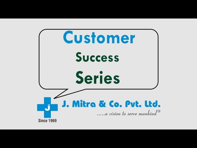 Customer Success Series-1 | J. Mitra & Co. Pvt. Ltd.