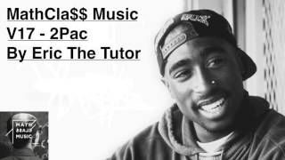 Обложка Best Of 2pac Hits Playlist Tupac Old School Hip Hop Mix By Eric The Tutor MathCla MusicV15