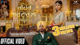 Keh Ke Sardar Ji | Gurjit Rangi Ft Gurlez Akhtar | Full Song | Apsy Singh | Latest  Songs 2018