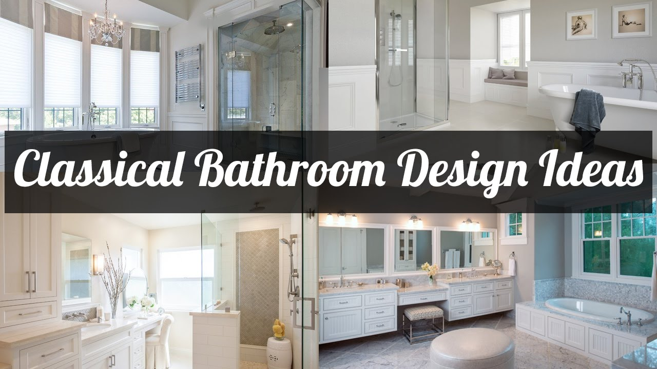 Classic Bathroom Design Ideas ~ 20 amazing classic bathroom design ideas 2016 youtube